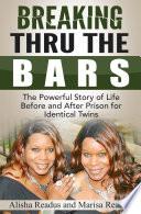 Breaking Thru The Bars