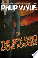 The Spy Who Spoke Porpoise A Cold War Web Of Conspiracy