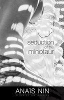 Seduction of the Minotaur