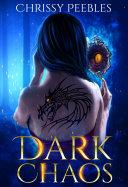 Book Dark Chaos - Book 5