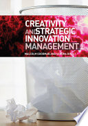 Review Creativity and Strategic Innovation Management