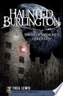 Haunted Burlington