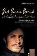 Gael García Bernal and the Latin American New Wave