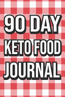 90 Day Keto Food Journal