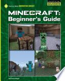 Minecraft Beginner S Guide
