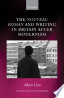 The nouveau roman and Writing in Britain After Modernism