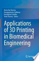 Applications Of 3d Printing In Biomedical Engineering