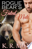 Rogue Bear S Fated Mate
