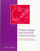 Merging Language Intervention With Classroom Practices