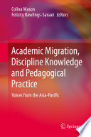 Academic Migration  Discipline Knowledge and Pedagogical Practice