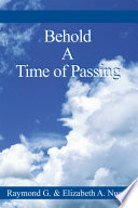 Behold A Time Of Passing