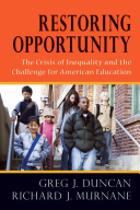 Restoring opportunity : the crisis of inequality and the challenge for American education /