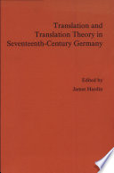 Translation and Translation Theory in Seventeenth century Germany