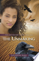 The Unmaking