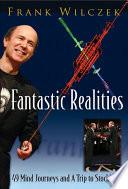 Fantastic Realities Book PDF