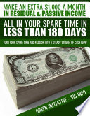 Make an Extra  1 000 a Month in Residual   Passive Income All In Your Spare Time in Less Than 180 Days