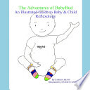 The Adventures of BabyBud   An Illustrated Guide to Baby   Child Reflexology