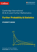 AS and A Level Further Mathematics Further Probability and Statistics