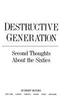 Destructive Generation Book PDF