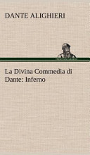 La Divina Commedia di Dante  Inferno