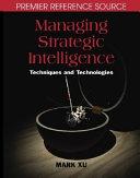 Managing Strategic Intelligence