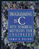 Programming in C with Numerical Methods for Engineers