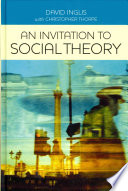 An Invitation to Social Theory Sciences It Provides Rich Insights