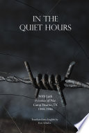 In The Quiet Hours : a prisoner of war at camp...