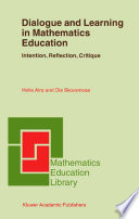 Dialogue And Learning In Mathematics Education book