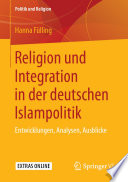 Religion und Integration in der deutschen Islampolitik