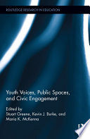 Youth Voices  Public Spaces  and Civic Engagement