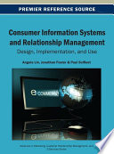 Consumer Information Systems and Relationship Management  Design  Implementation  and Use