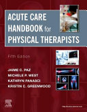 Acute care handbook for physical therapists /