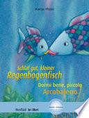 Schlaf Gut Kleiner Regenbogenfisch Dormi Bene Piccolo Arcobaleno Con Cd Audio