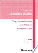 Informatica giuridica  Privacy  sicurezza informatica  computer forensics e investigazioni digitali