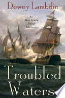 Troubled Waters Series Spring Of 1800 And Captain Alan