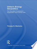 China s Energy Geopolitics