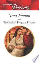 The Sheikh's Pregnant Prisoner
