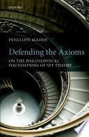 Defending the Axioms Book PDF