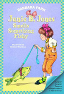 Junie B  Jones Smells Something Fishy