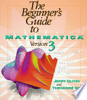 The Beginner s Guide to Mathematica    Version 3