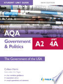 AQA A2 Government   Politics Student Unit Guide New Edition  Unit 4A The Government of the USA