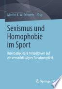 Sexismus und Homophobie im Sport