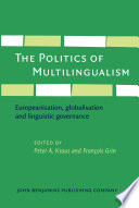 The Politics of Multilingualism