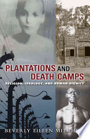 Plantations and Death Camps
