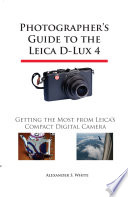 Photographer s Guide to the Leica D Lux 4