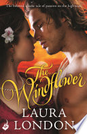 The Windflower  The beloved  classic tale of passion on the high seas