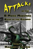Attack! of the B-Movie Monsters