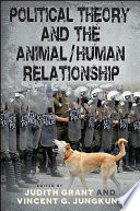 Political Theory and the Animal Human Relationship
