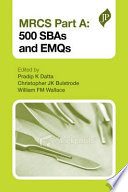 MRCS Part A  500 SBAs and EMQs